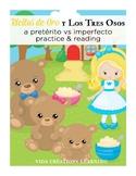 Ricitos de Oro y Los Tres Osos (Goldilocks) preterito vs imperfecto practice