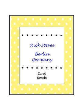 Rick Steves ~ Berlin, Germany by Carol Nescio | Teachers Pay