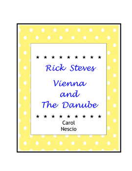 Rick Steves ~ Vienna and The Danube