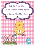 Rick the Chick: A Ten Frame Counting Activity