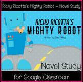Ricky Ricotta's Mighty Robot (1) - Novel Study (Great for