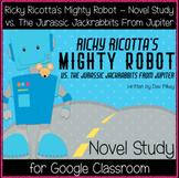 Ricky Ricotta's Mighty Robot (5) - Novel Study (Great for