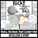 Ricky, The Rock that Couldn't Roll Guided Reading Focus Retell