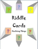 Riddle Cards - Nonliving Things  Fun Way to Teach Inference