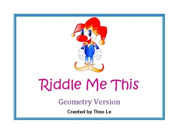 Riddle Me This - Geometry Version