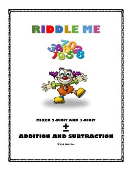 Riddle Me: Mixed 2 -Digit and 3-Digit Addition and Subtraction