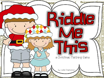 Riddle Me This  - A Christmas Matching Game