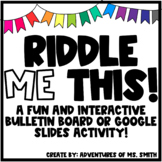 Riddle Me This – Interactive Bulletin Board