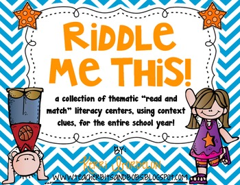 Riddle Me This! Read and Match Literacy Centers for the Entire School Year
