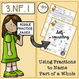 Riddle Practice Pages/ 3.NF.1/ Fractions to Name Part of a Whole