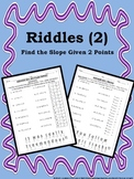 Riddle Sheets (2): Find the Slope Given 2 Points