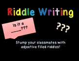 Riddle Writing with Adjectives! An ELA Center Activity