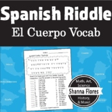 Riddle in Spanish, El Cuerpo Vocabulary, Parts of the Body
