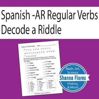 Riddle in Spanish, Practicing Regular AR Verbs, Conjugate AR Verbs