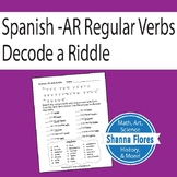 Riddle in Spanish, Practicing Regular AR Verbs, Conjugate