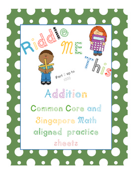 Riddle me this! Addition practice sheets (up to 1000)