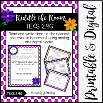 Riddle the Room: Telling Time: TEKS 2.9G