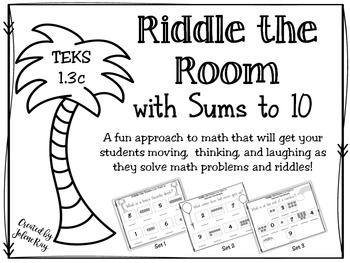 Sums to 10: Riddle the Room TEKS 1.3c