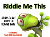 Riddles - Morning Meeting/Brain Break