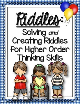 Creating Riddles for Higher Order Thinking Skills and Inferring