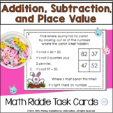 Addition, Subtraction, and Place Value Bunny's Carrots Math Riddle Task Cards
