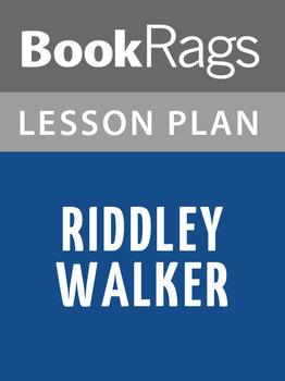 Riddley Walker Lesson Plans