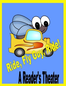 Ride, Fly Guy, Ride!  --  A Reader's Theater