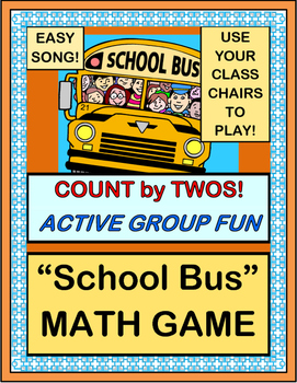 """Ride On The School Bus!"" -- Count by Twos with a Math Group Game"