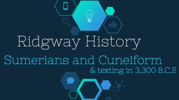 Ridgway History | World History Episode 5: The Sumerians and Cuneiform