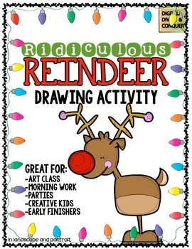 Ridiculous Reindeer!  Art and Drawing Activity