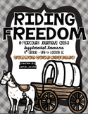 Riding Freedom (4th Gr. - Supplemental Materials)