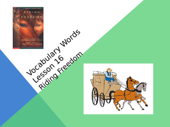 Riding Freedom Journeys Lesson 16 Vocabulary PowerPoint