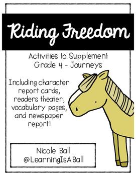 Riding Freedom - Journeys Supplemental Activities - Readers Theatre