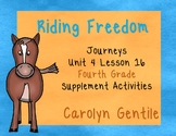 Riding Freedom Journeys Unit 4 Lesson 16 Fourth Grade Supplement Activities