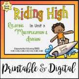 Riding High: Relating Multiplication & Division: 3rd Grade: TEKS-based Unit 5