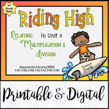 Riding High: Relating Multiplication & Division: 3rd Grade