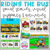Riding The Bus Social Story & Visual Supports