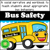Bus Behavior, Safety and Rules Social Story and Workbook