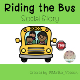 Riding the Bus Social Story | Interactive, Color + B&W Printables