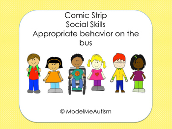 Social Skills: Riding the Bus Social Comic Strip