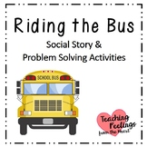 Riding the Bus - Social Story and Problem Solving Activities
