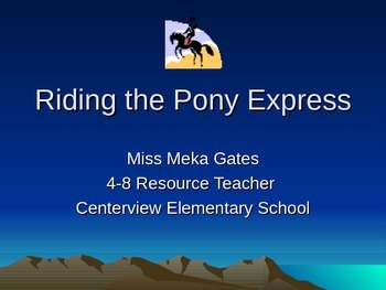 Riding the Pony Express