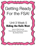 Riding the Rails West - Unit 3 Week 5 -  FSA Quiz - 3rd -