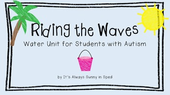 Riding the Waves: Water Unit for Students with Autism