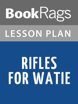 Rifles for Watie Lesson Plans