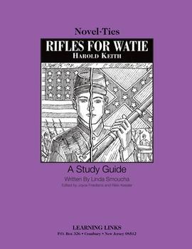 Rifles for Watie - Novel-Ties Study Guide