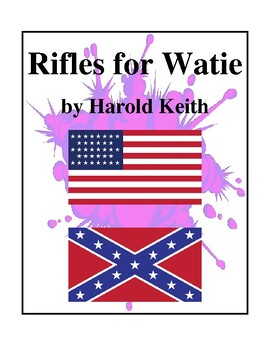 Rifles for Watie (by Harold Keith) Study Guide