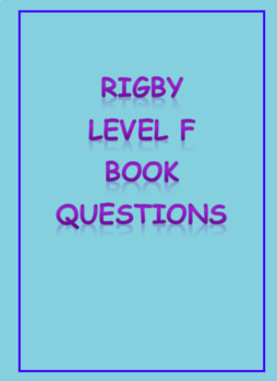 Rigby Level F comprehension questions
