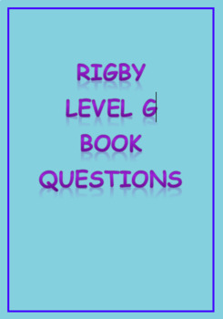 Rigby Level G Comprehension Questions