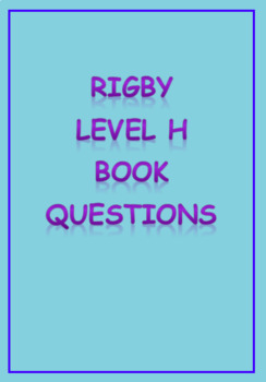 Rigby Level H Comprehension Questions
